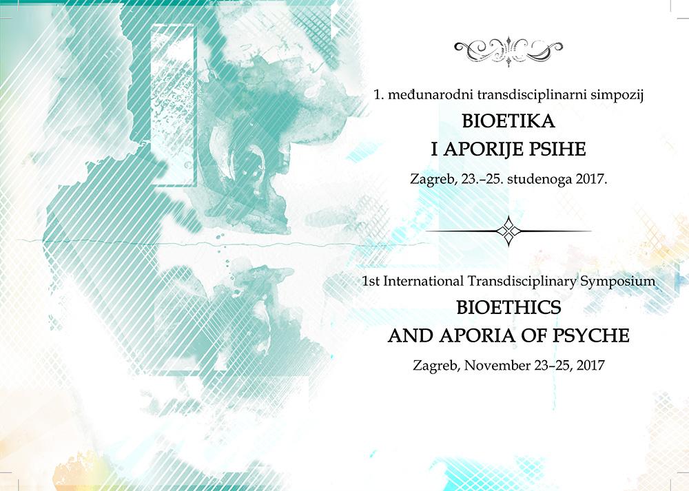1. Međunarodni transdisciplinarni simpozij »Bioetika i aporije psihe«
