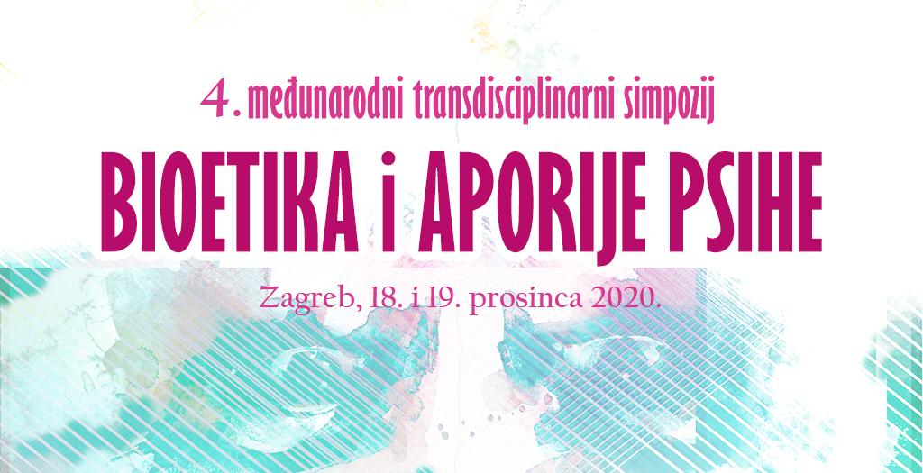 4. međunarodni transdisciplinarni simpozij Bioetika i aporije psihe