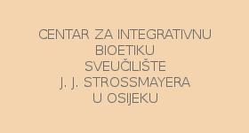 Centar za integrativnu bioetiku, Sveučilište J. J. Strossmayera u Osijeku